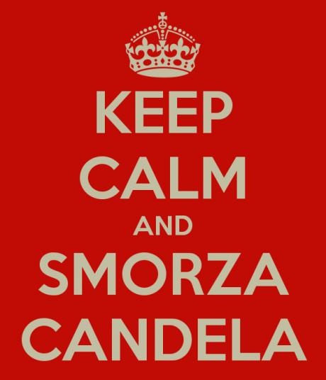 keep-calm-and-smorza-candela